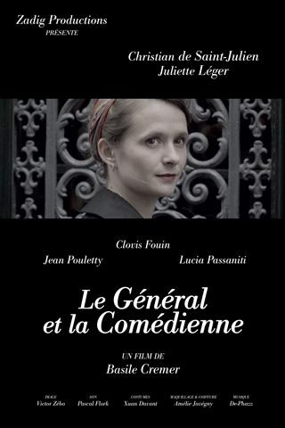 Affiche du film : Le Général et la comédienne